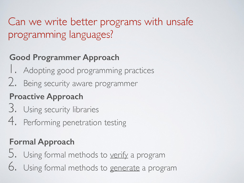 Can we write better programs with unsafe progra...