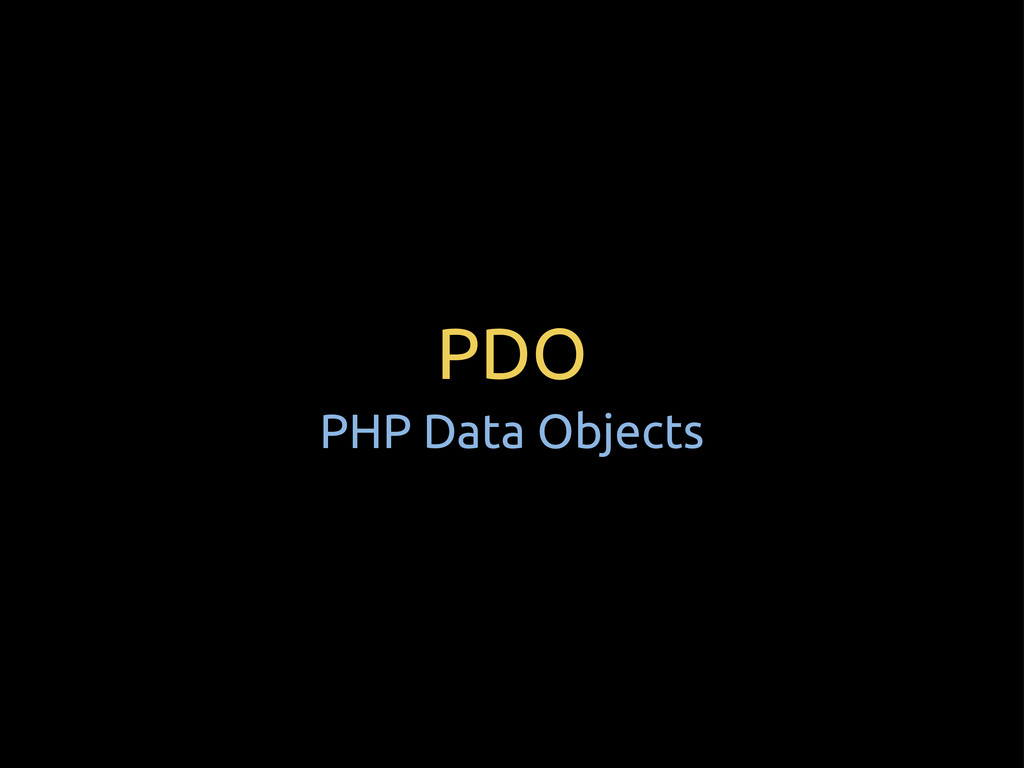 PDO PHP Data Objects