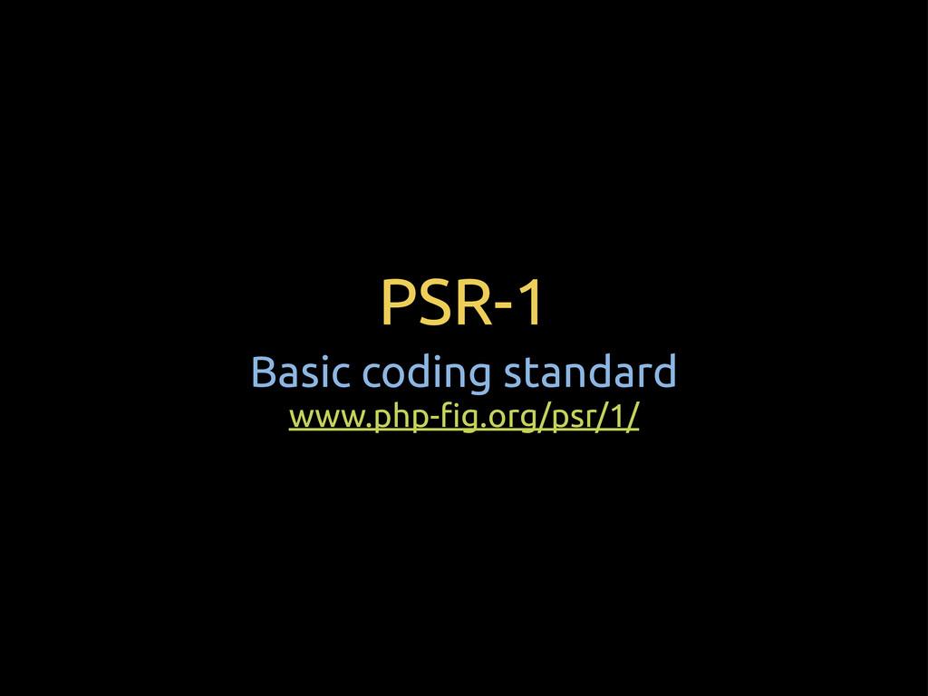 """PSR-1 Basic coding standard www.php-""""g.org/psr/..."""