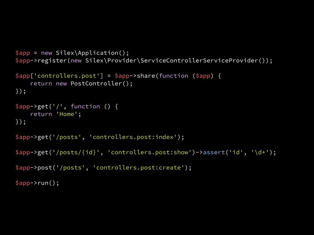 $app = new Silex\Application(); $app->register(...