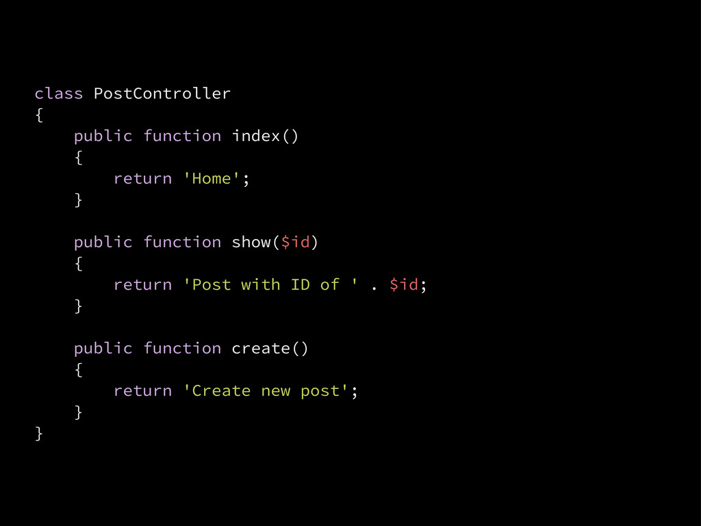 class PostController { public function index() ...