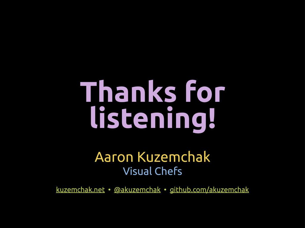 Aaron Kuzemchak Visual Chefs kuzemchak.net • @a...