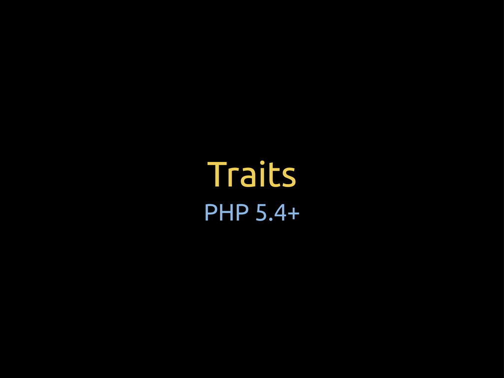 Traits PHP 5.4+