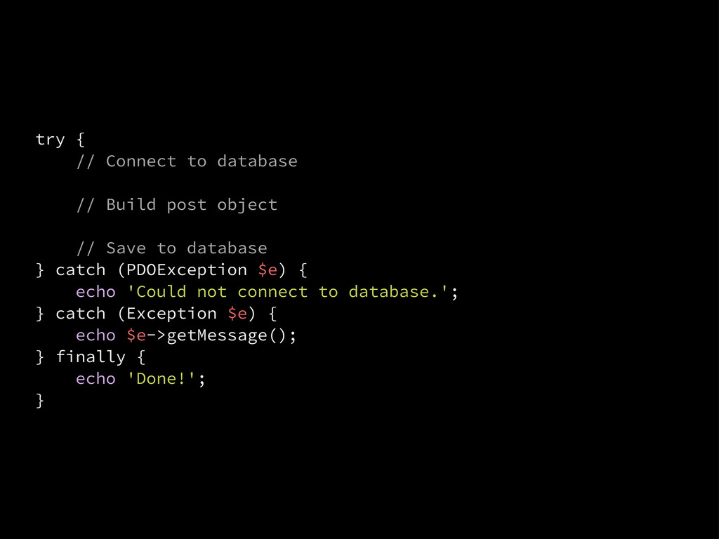 try { // Connect to database // Build post obje...