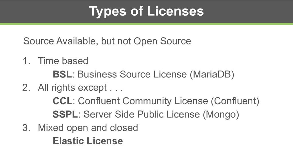 Types of Licenses Source Available, but not Ope...