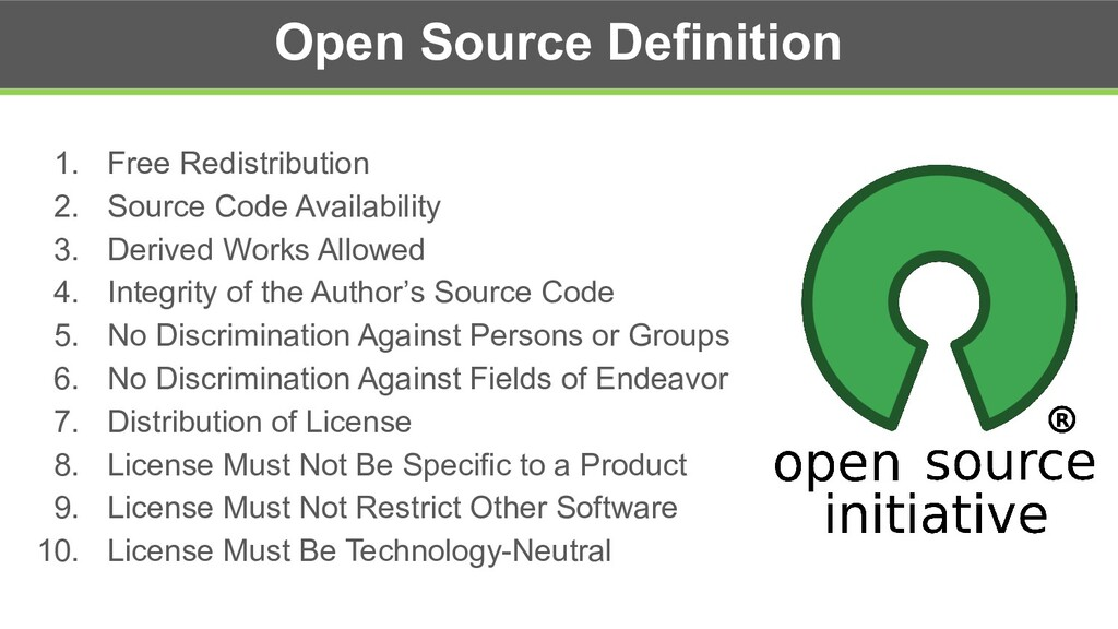 Open Source Definition 1. Free Redistribution 2...