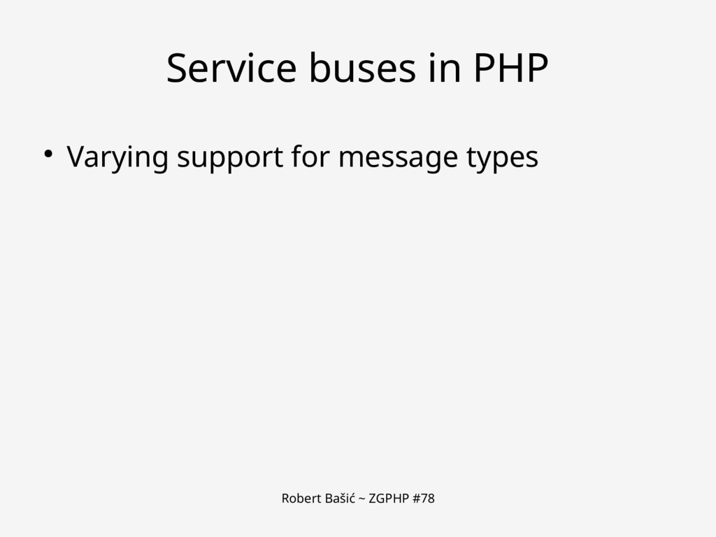 Robert Bašić ~ ZGPHP #78 Service buses in PHP ●...