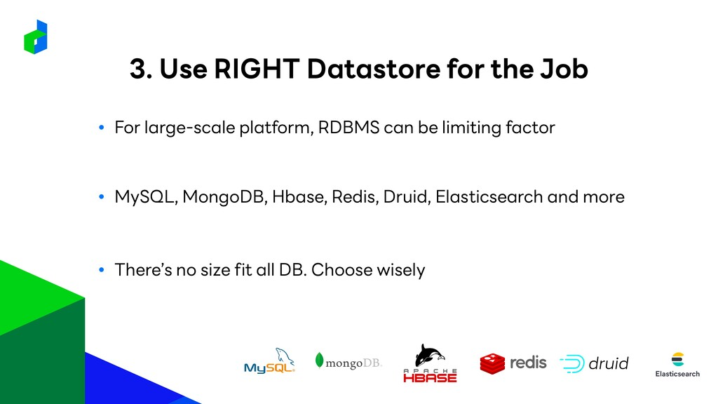 ● For large-scale platform, RDBMS can be limiti...