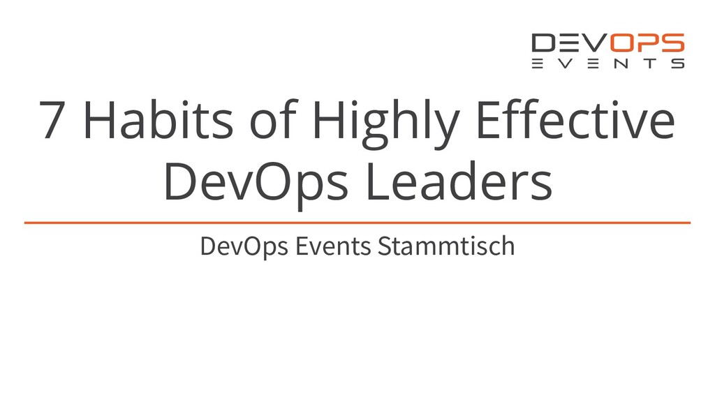 7 Habits of Highly Effective DevOps Leaders DevO...