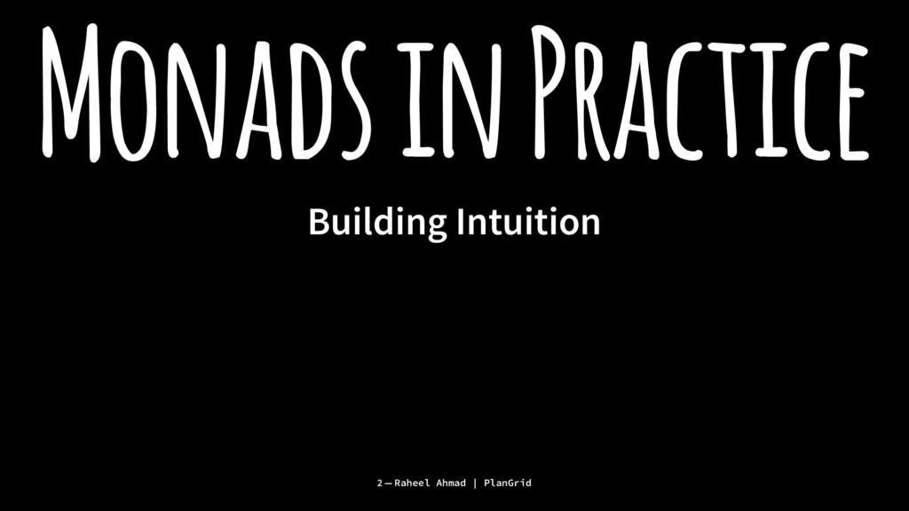 Monads in Practice Building Intuition 2 — Rahee...
