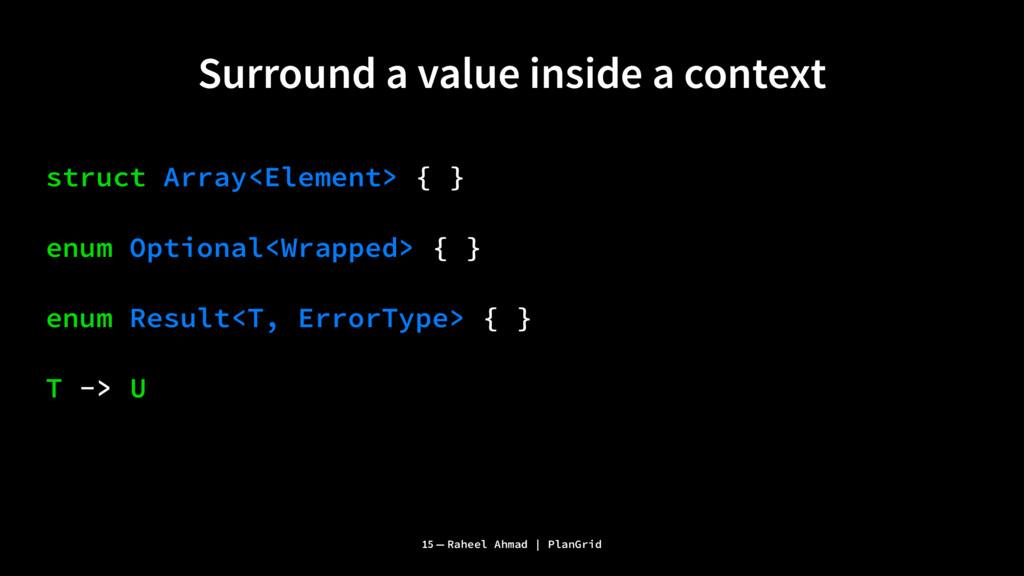 Surround a value inside a context struct Array<...