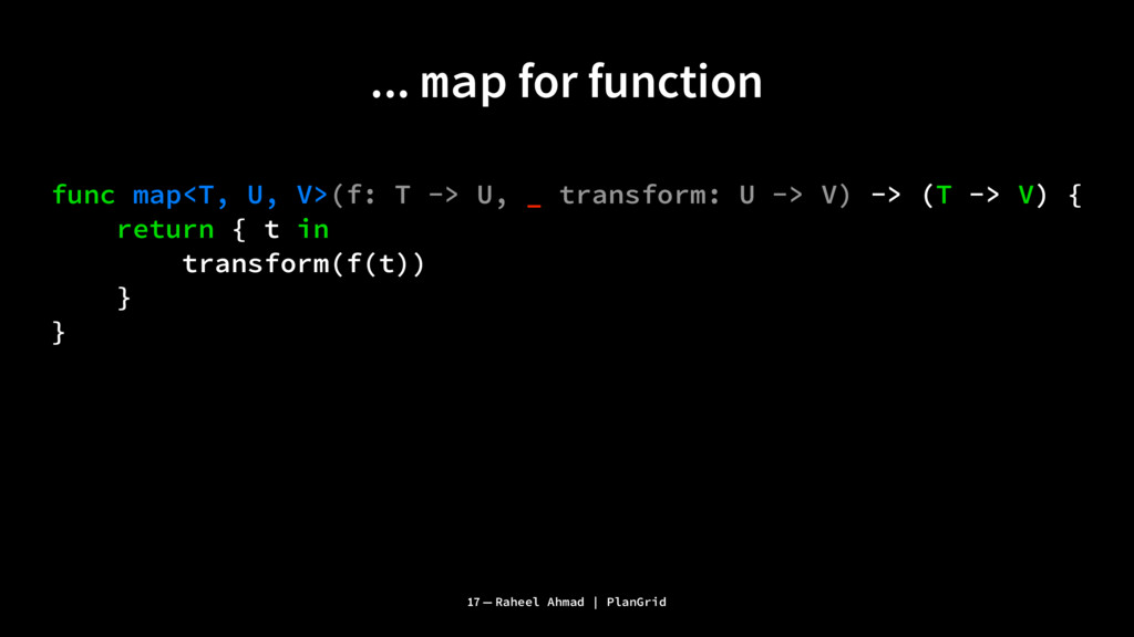... map for function func map<T, U, V>(f: T -> ...