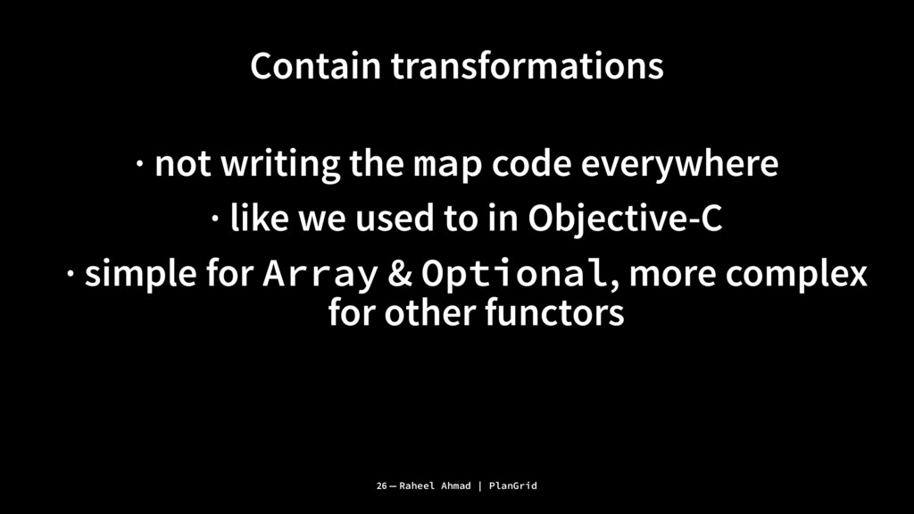 Contain transformations · not writing the map c...