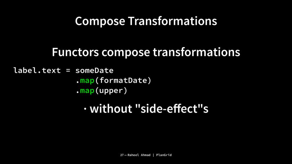 Compose Transformations Functors compose transf...