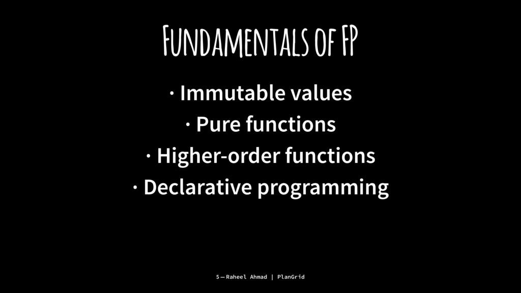 Fundamentals of FP · Immutable values · Pure fu...