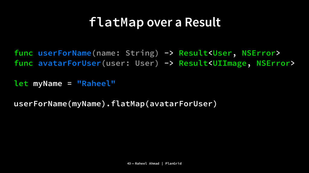 flatMap over a Result func userForName(name: St...