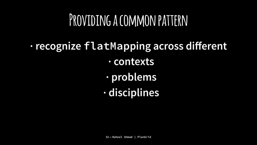 Providing a common pattern · recognize flatMapp...