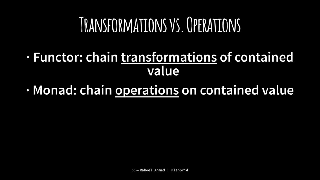 Transformations vs. Operations · Functor: chain...