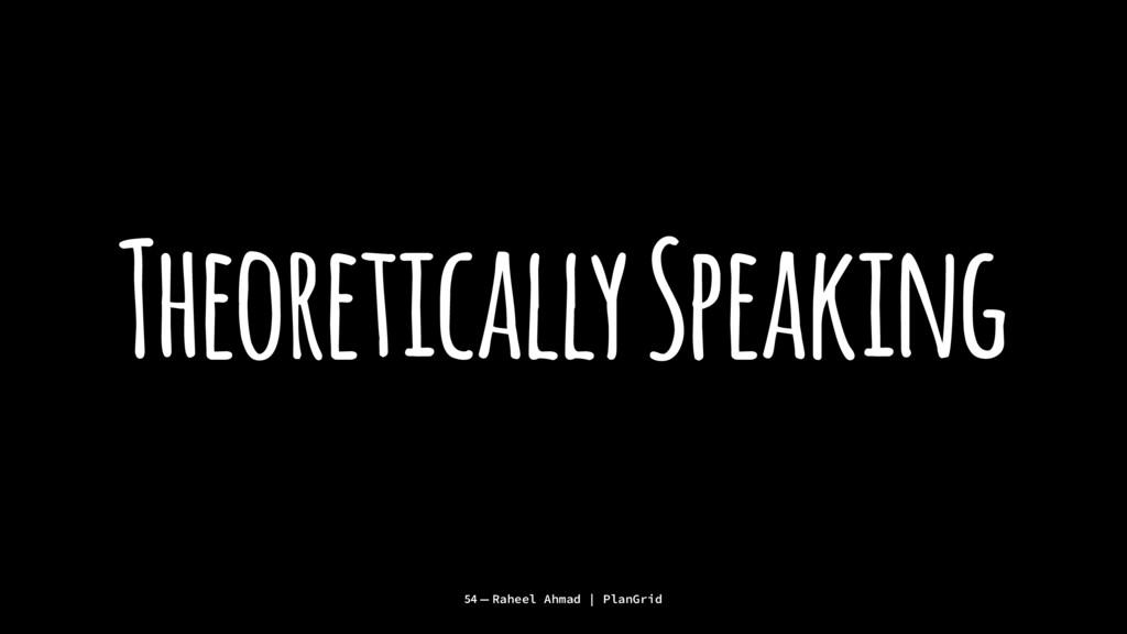 Theoretically Speaking 54 — Raheel Ahmad | Plan...