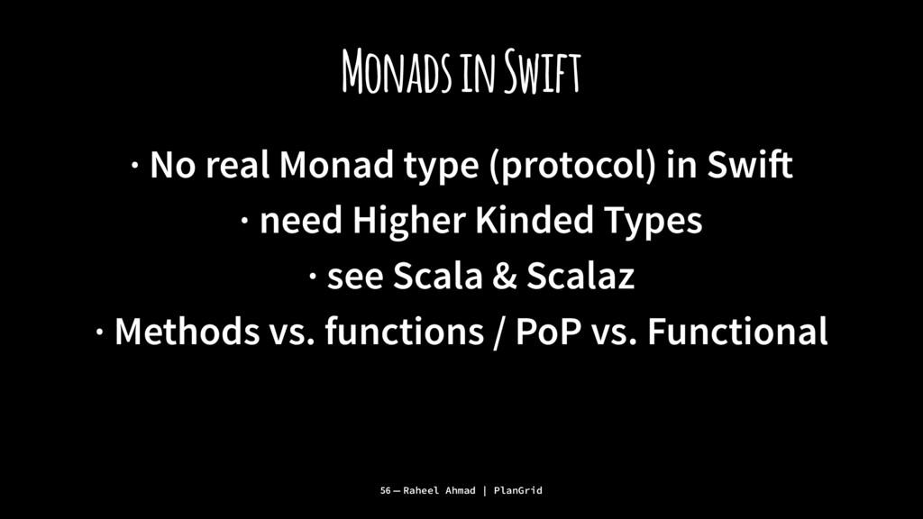 Monads in Swift · No real Monad type (protocol)...