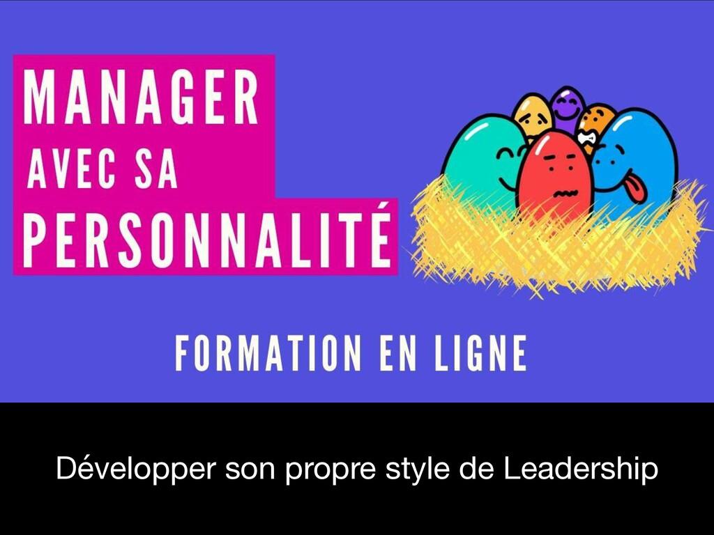 Développer son propre style de Leadership
