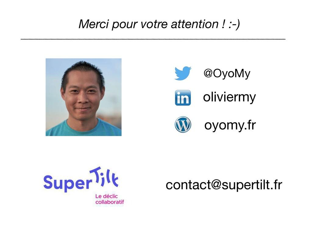 contact@supertilt.fr Merci pour votre attention...
