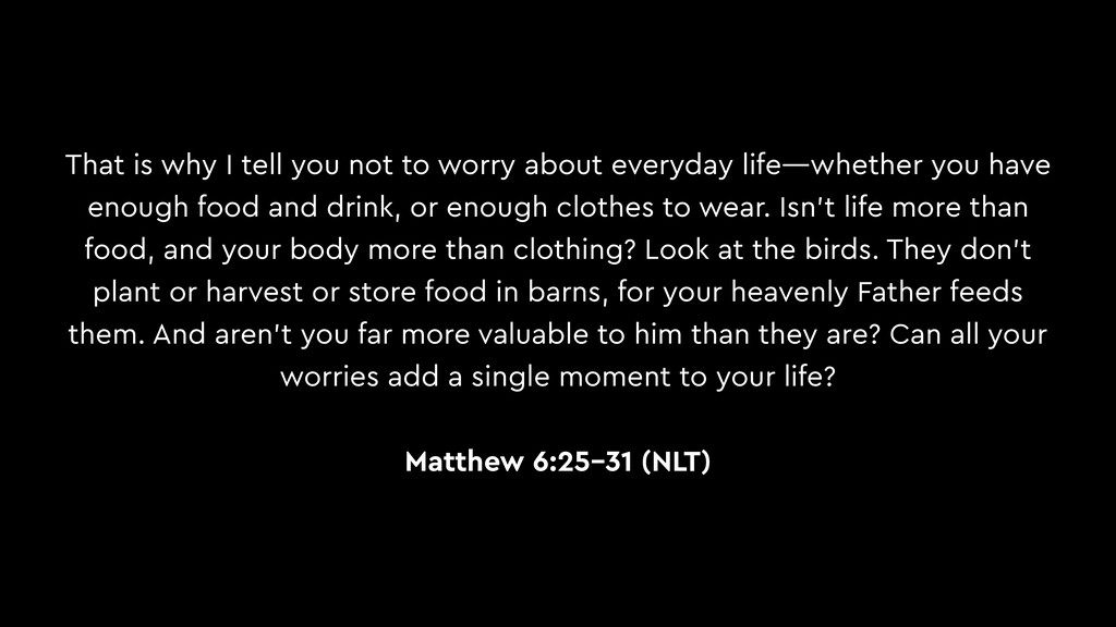 That is why I tell you not to worry about every...