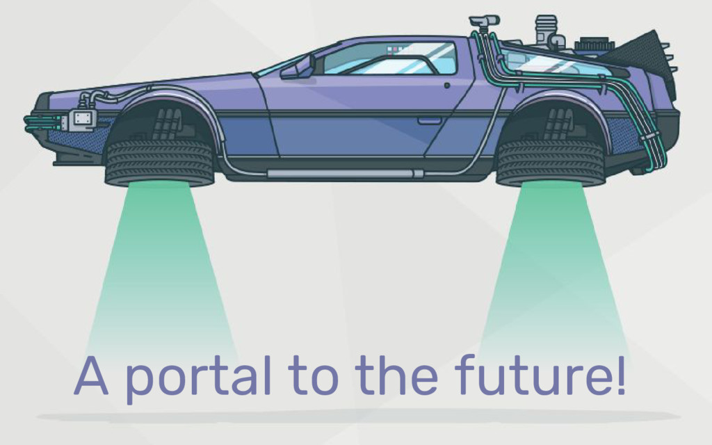 A portal to the future!