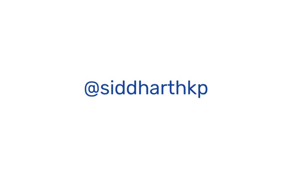 @siddharthkp