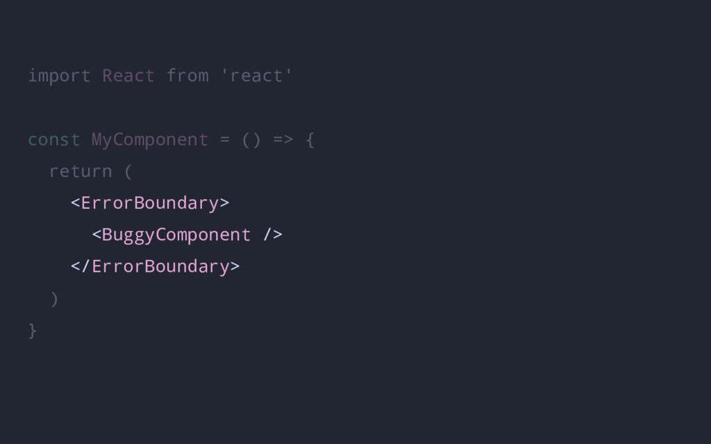 import React from 'react' const MyComponent = (...