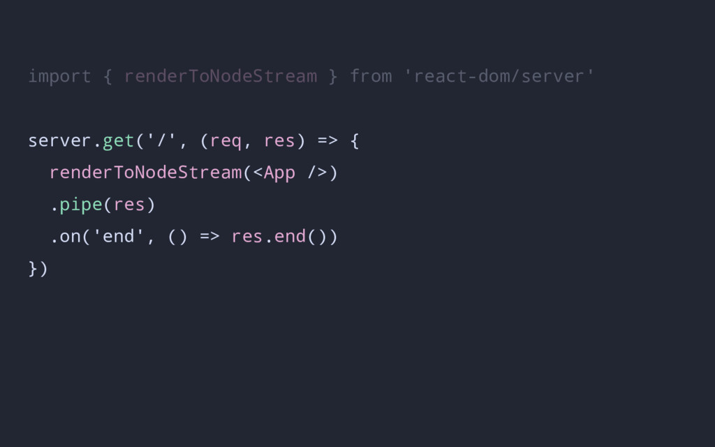import { renderToNodeStream } from 'react-dom/s...