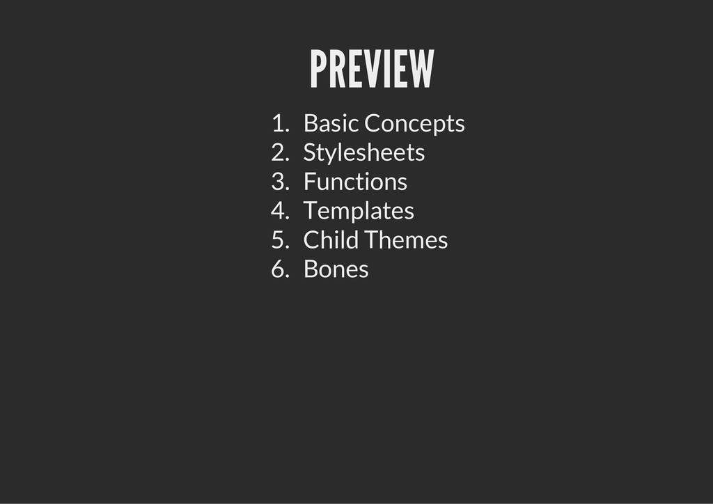 PREVIEW 1. Basic Concepts 2. Stylesheets 3. Fun...
