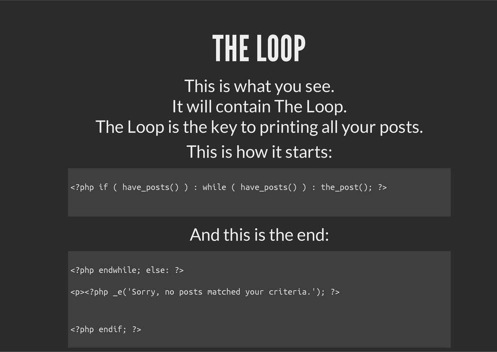 THE LOOP This is what you see. It will contain ...
