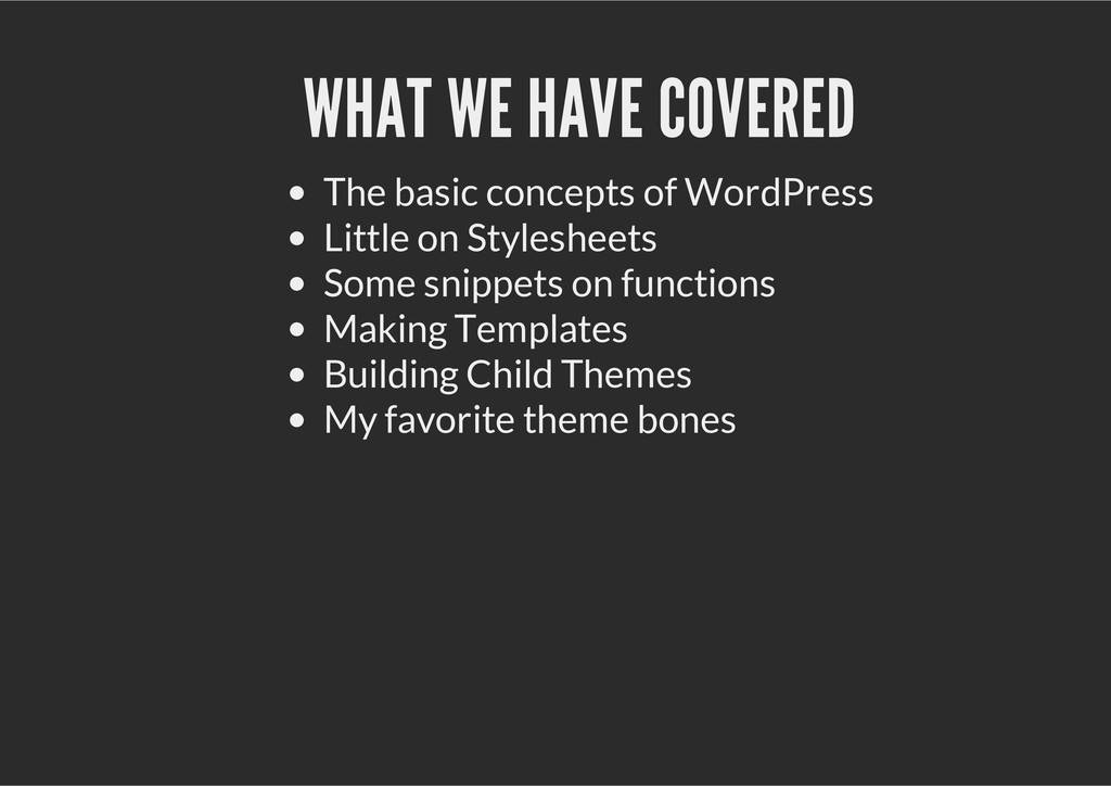 WHAT WE HAVE COVERED The basic concepts of Word...