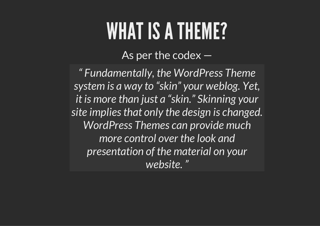 """WHAT IS A THEME? As per the codex — """" Fundament..."""