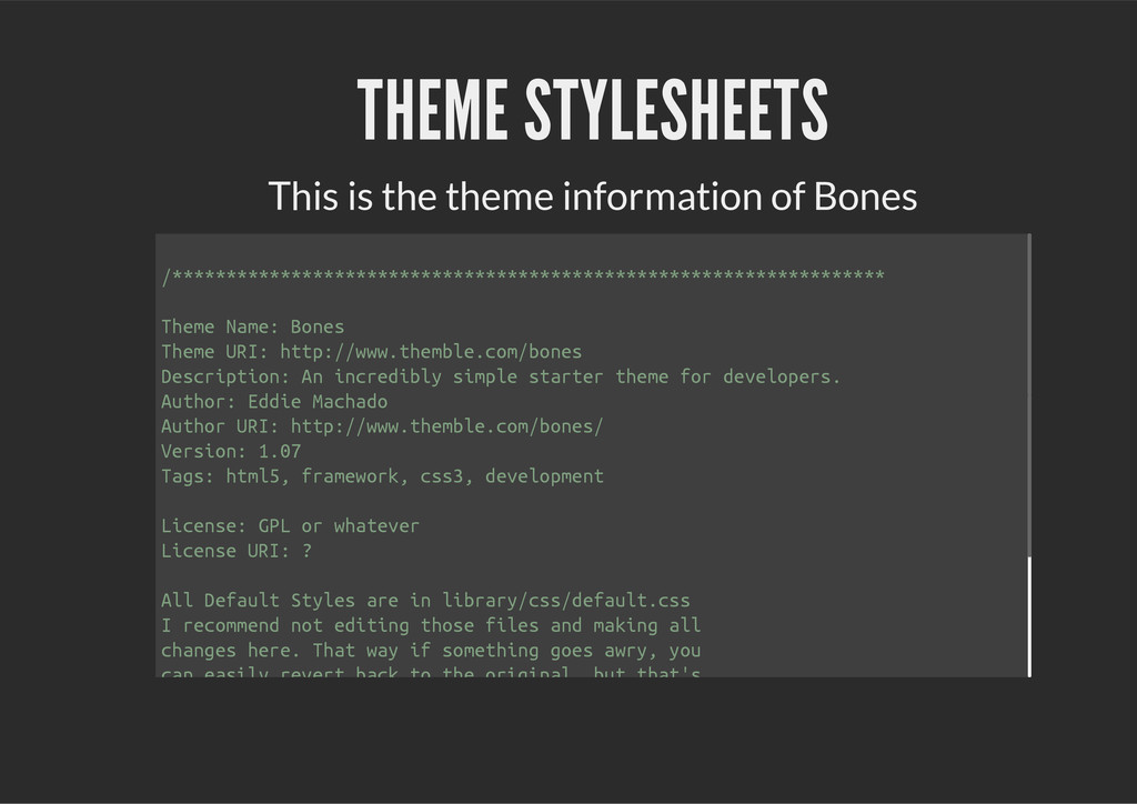 THEME STYLESHEETS This is the theme information...