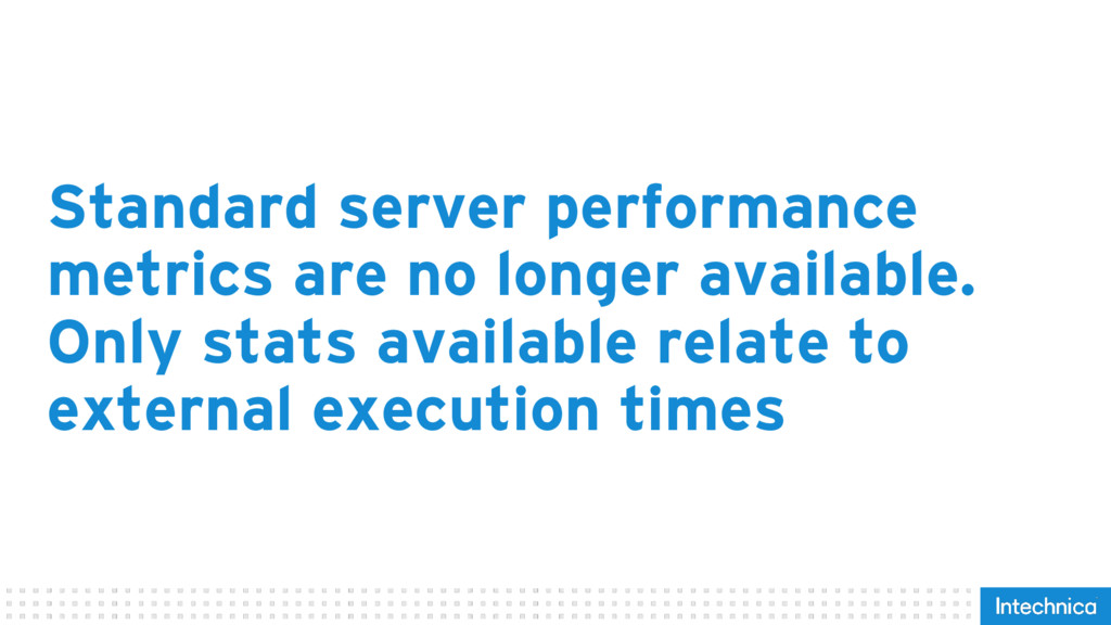 Standard server performance metrics are no long...