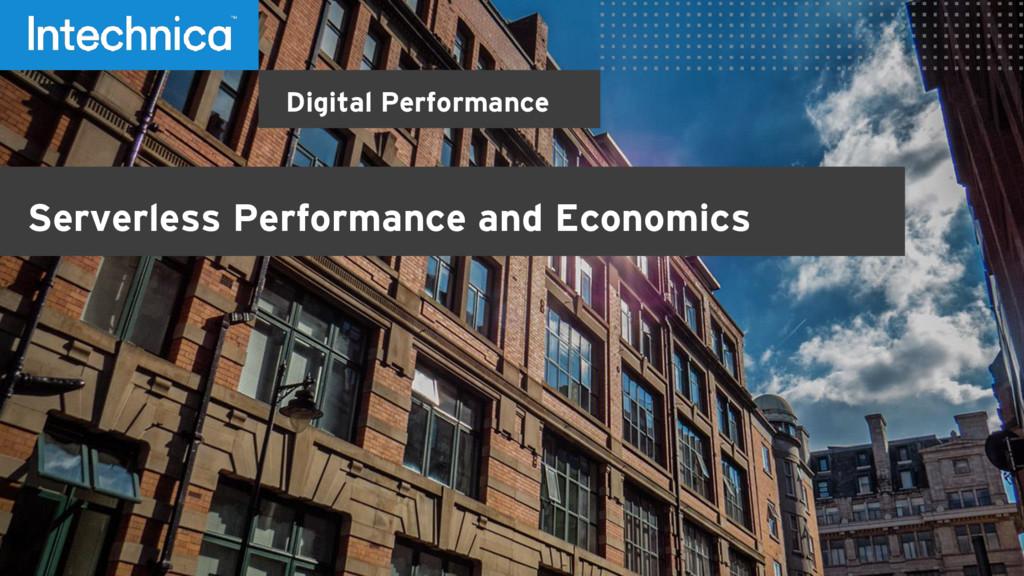 Digital Performance Serverless Performance and ...