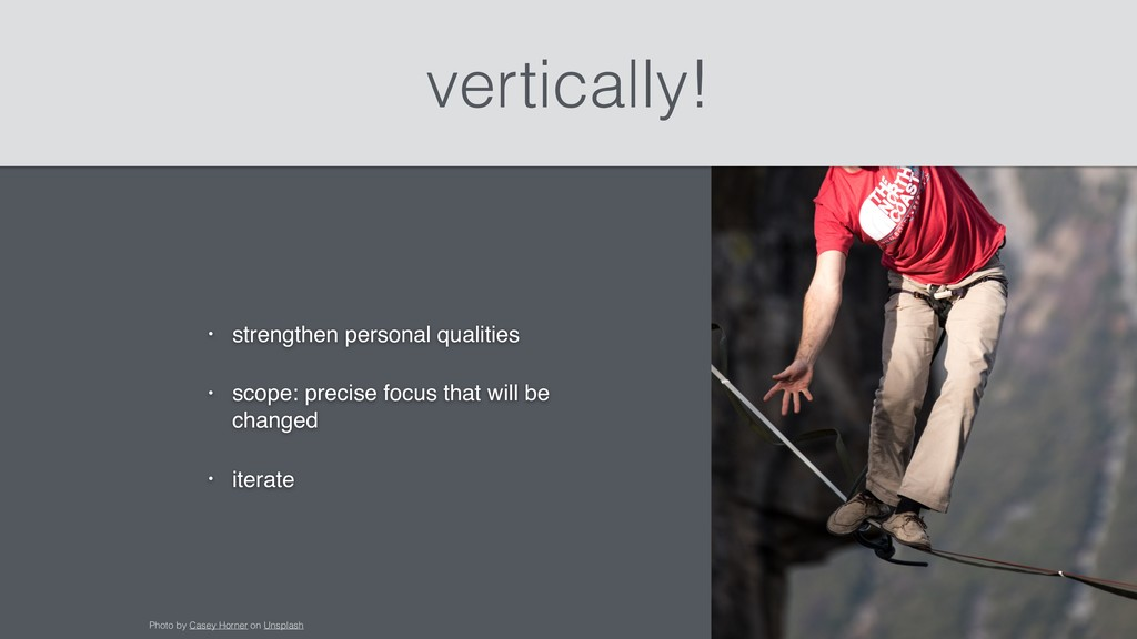vertically! • strengthen personal qualities • s...