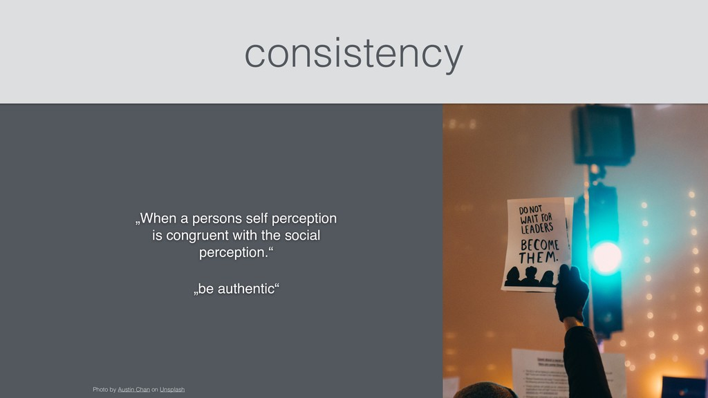 "consistency ""When a persons self perception is ..."