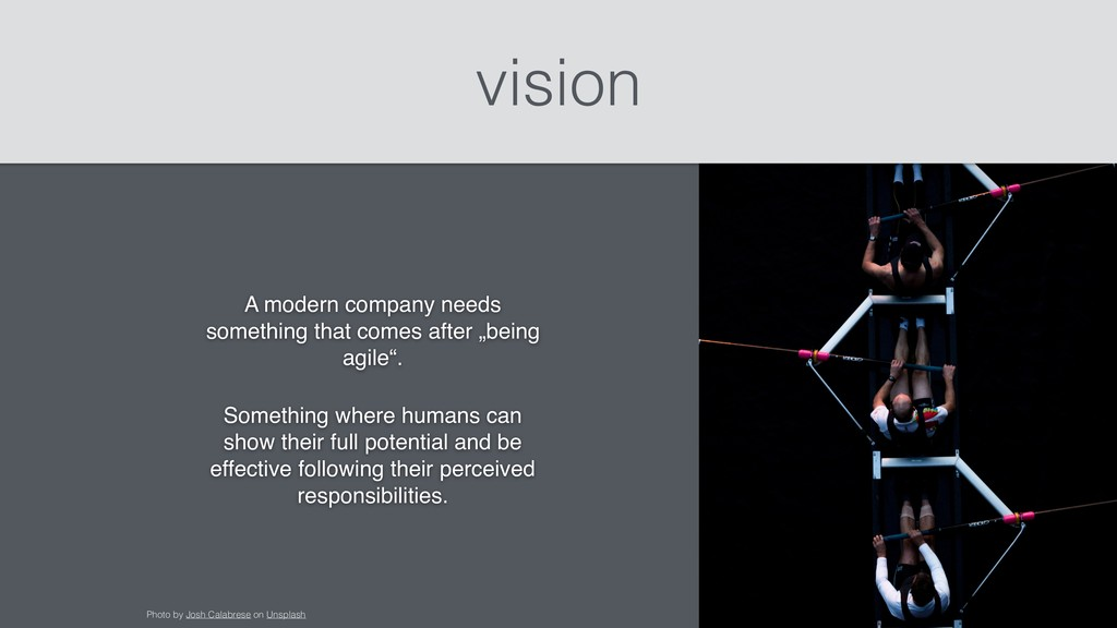 vision A modern company needs something that co...