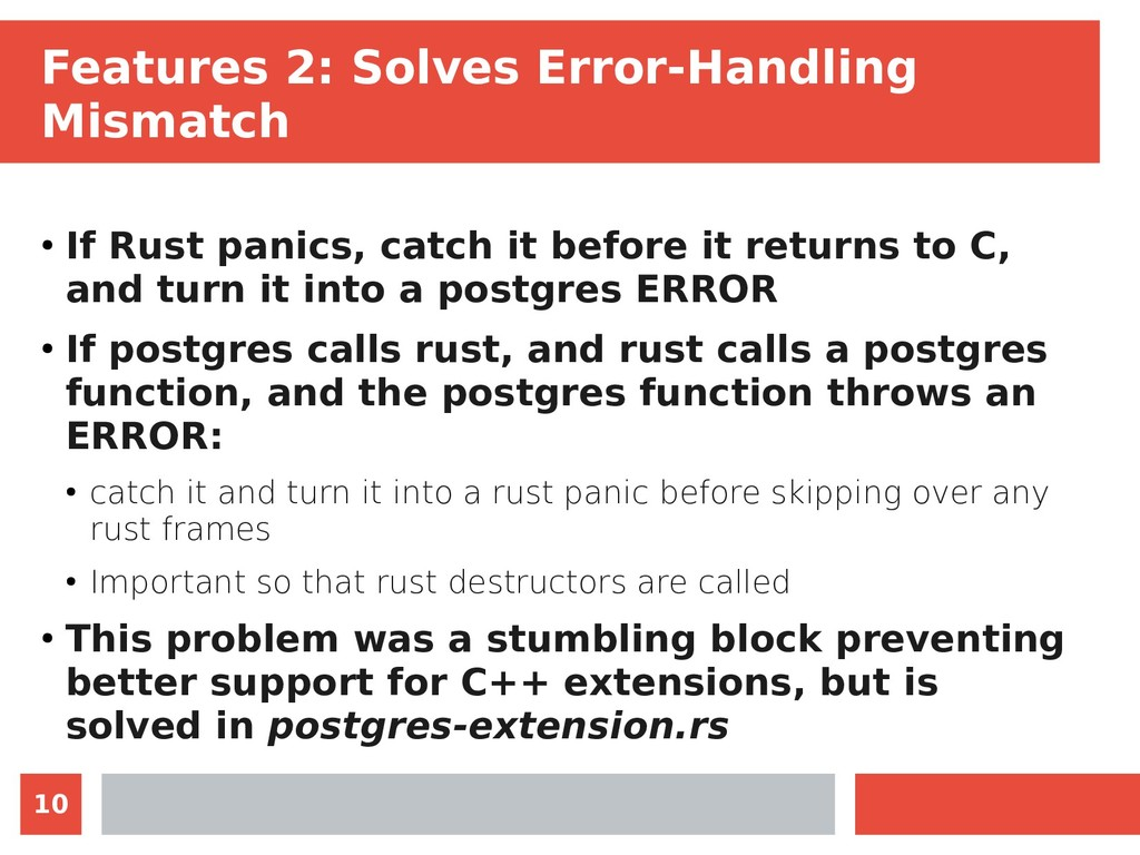 10 Features 2: Solves Error-Handling Mismatch ●...