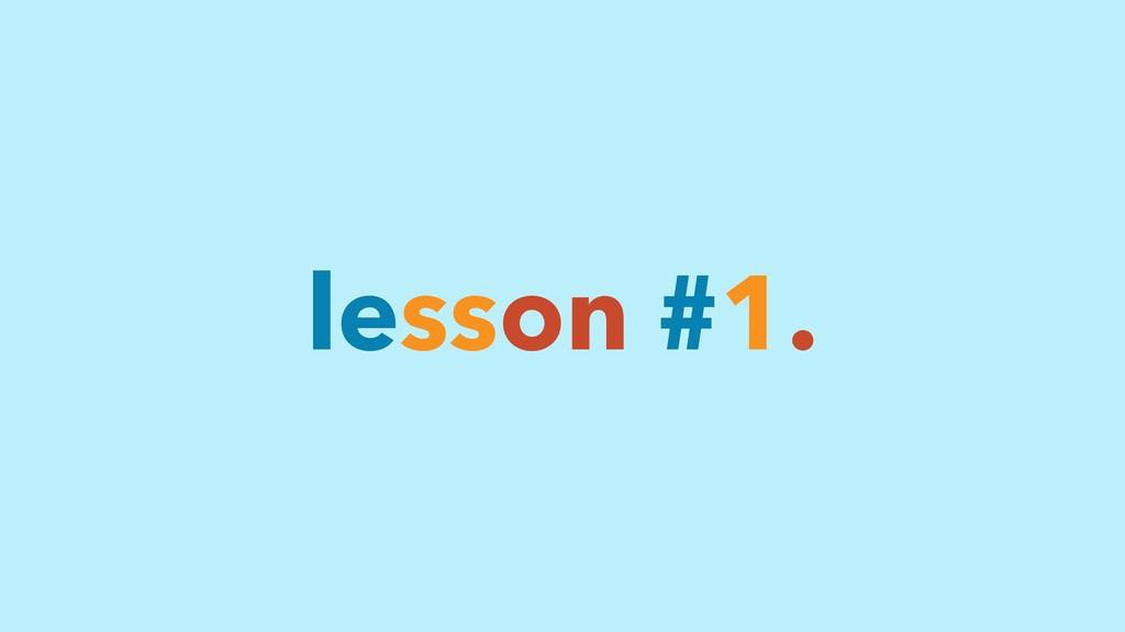 lesson #1.