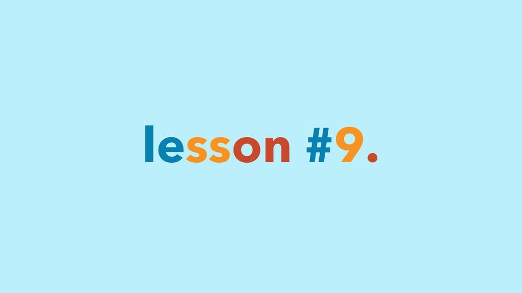 lesson #9.