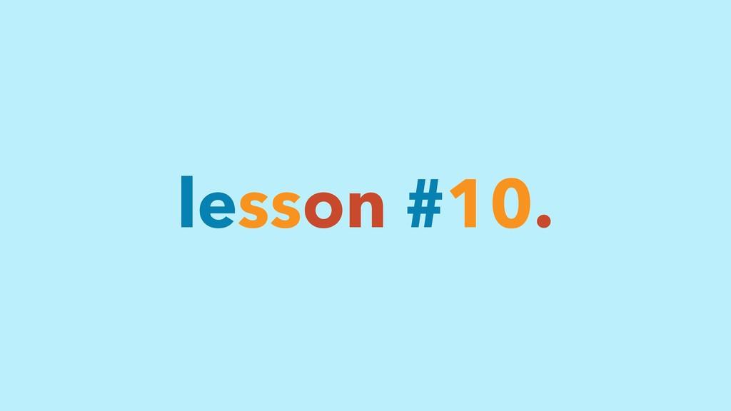 lesson #10.