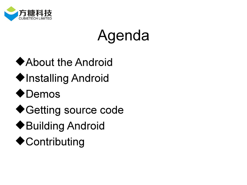 Agenda About the Android Installing Android ...