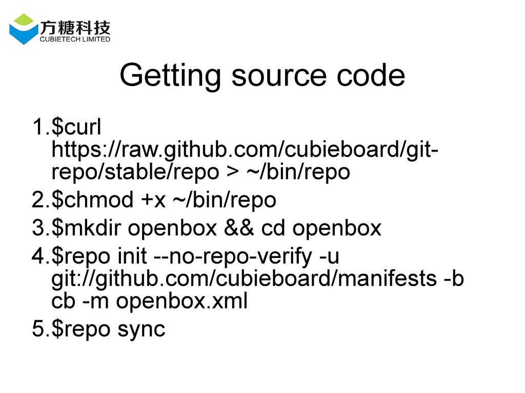 Getting source code 1.$curl https://raw.github....