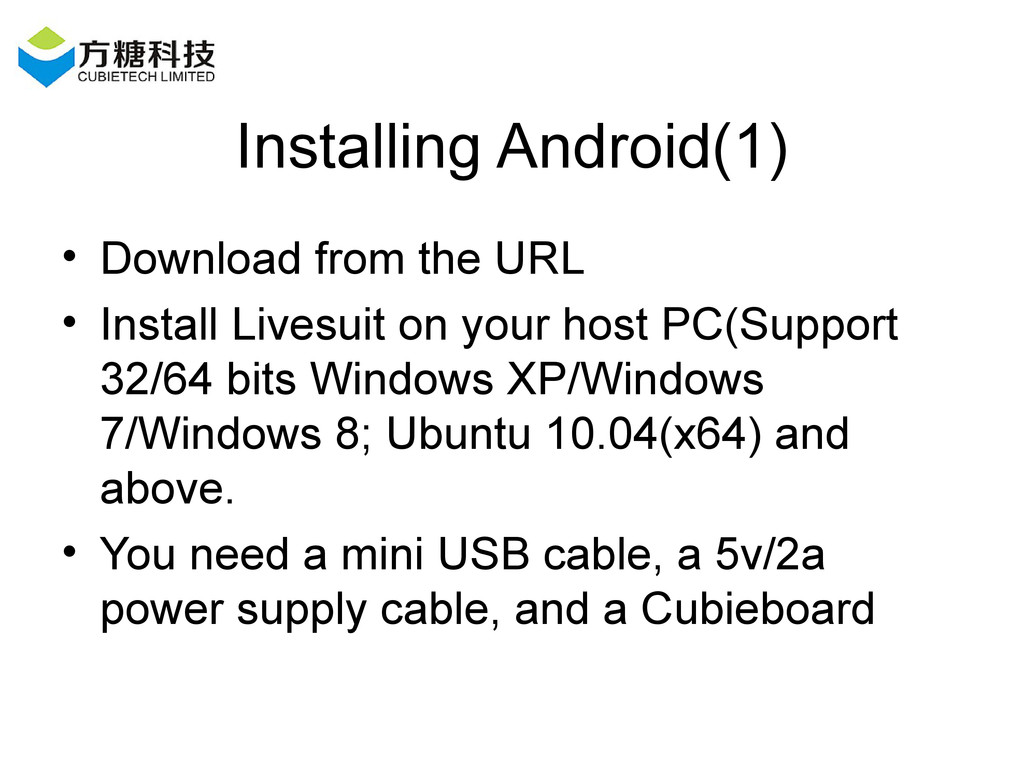 Installing Android(1) • Download from the URL •...