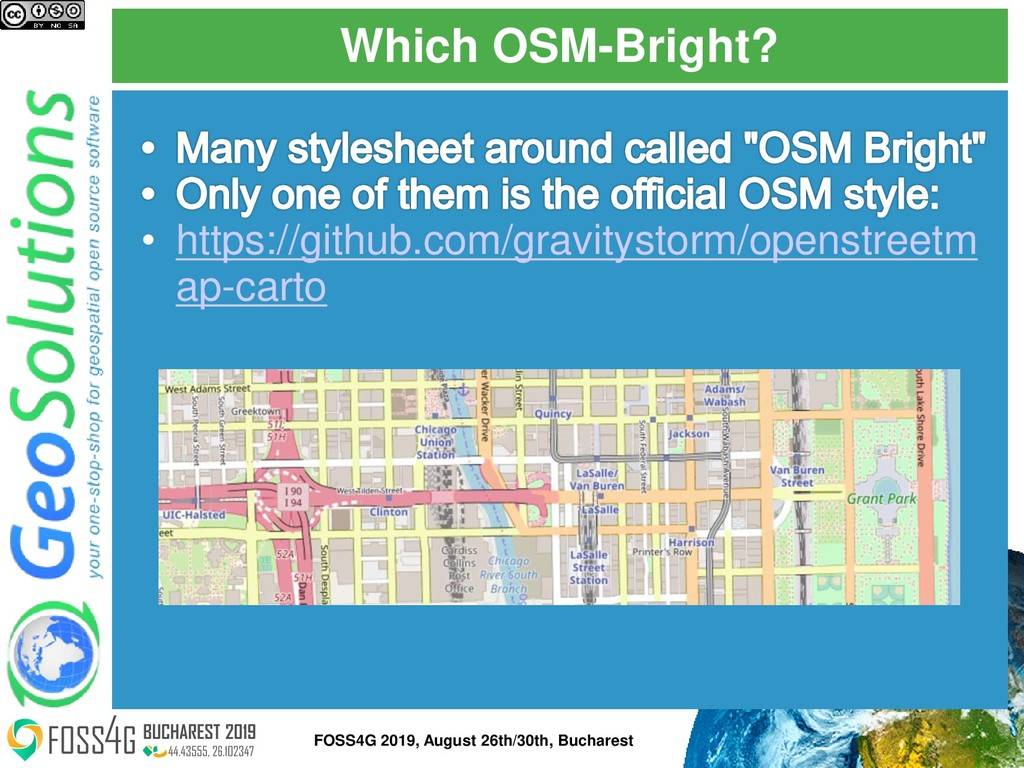 Which OSM-Bright? FOSS4G 2019, August 26th/30th...