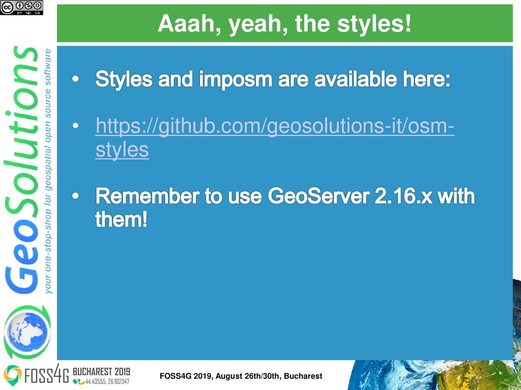 Aaah, yeah, the styles! FOSS4G 2019, August 26t...
